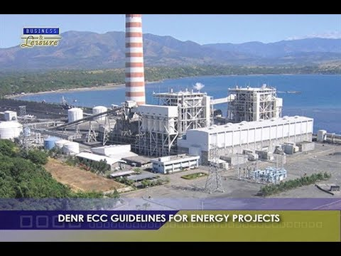 DENR ECC GUIDELINES FOR ENERGY PROJECTS   BIZWATCH