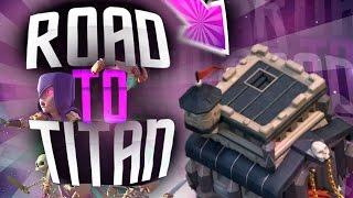 CAPÍTULO 5 - ROAD TO TITAN CON TH8'5 - Clash of Clans en español