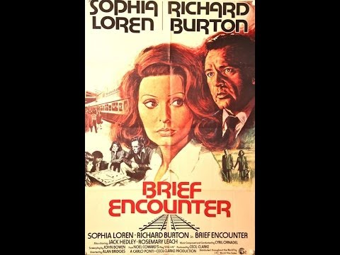 Brief Encounter 1974 (Richard Burton, Sophia Loren) from YouTube · Duration:  1 hour 43 minutes 42 seconds