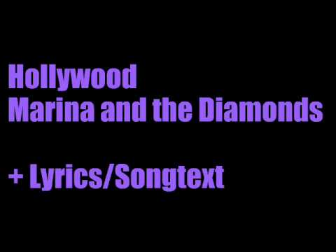 Hollywood - Marina and the Diamonds + Lyrics/Songtext