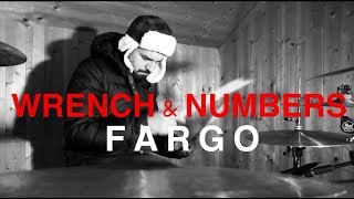 FARGO DRUMS - WRENCH AND NUMBERS ( TV-SERIES )