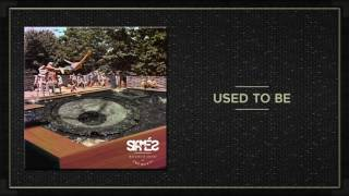 SIAMES - USED TO BE (AUDIO)