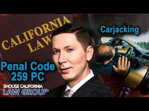 Carjacking Law in California - Penal Code 215 PC