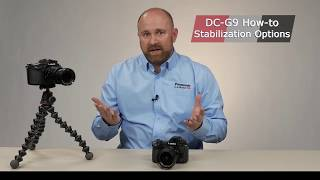 LUMIX G9 Stabilization Options