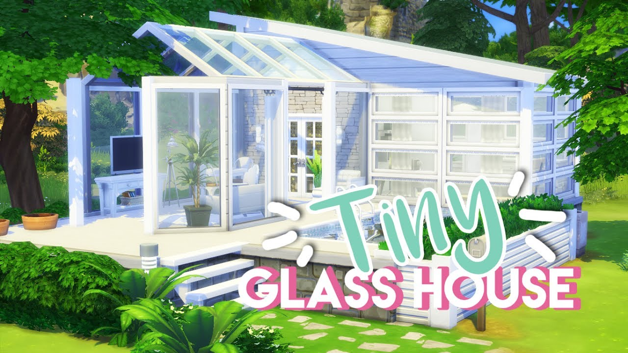 The Sims 4 House Build Tiny Glass House YouTube