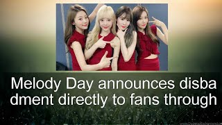 Melody Day announces disbandment directly to fans through individual letters   allkpop