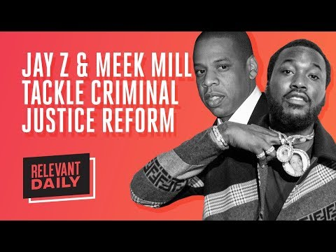 Jay-Z and Meek Mill Tackle Criminal Justice Reform Mp3