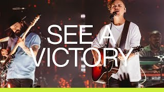 Download See A Victory | Live | Elevation Worship Mp3 and Videos