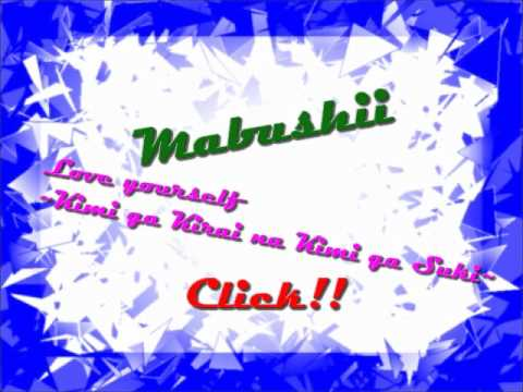 Mabushii - Love yourself ~Kimi ga Kirai na Kimi ga Suki~