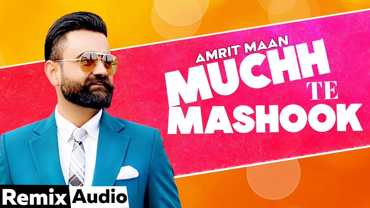 Muchh Te Mashook (Audio Remix) | Amrit Maan | JSL | Latest Punjabi Songs 2020 |Speed Records