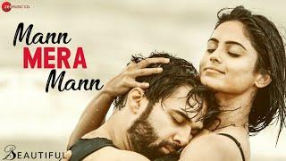 Mann Mera Mann - Beautiful | Parth & Naina | Yasser Desai, Shailey Bidwaikar | Ravi Shankar