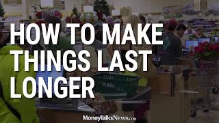 How to Make Things Last Longer