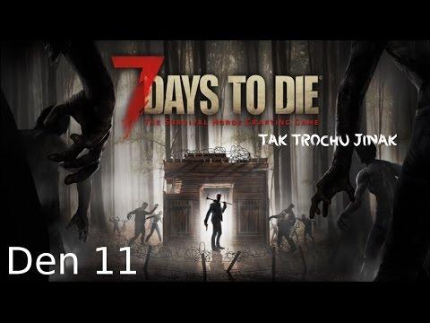 7 Days to Die - tak trochu jinak  - den 11