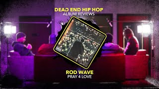 Rod Wave - Pray 4 Love Album Review