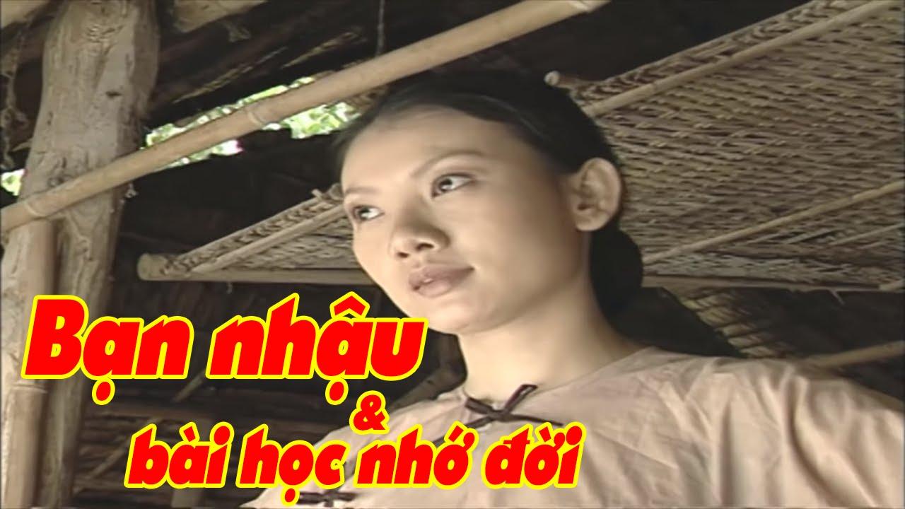 Bạn Nhậu Và Bài Học Nhớ Đời Full HD | Phim Việt Nam Cũ Hay Nhất