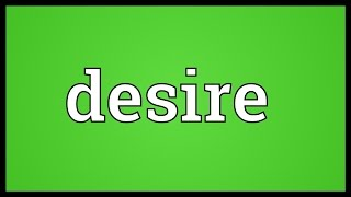 Desire Meaning