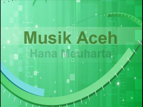 Hana Meuharta | Musik Aceh. MP4