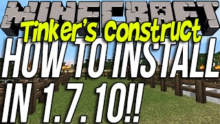 How To Install Tinker's Construct In Minecraft 1.7.10