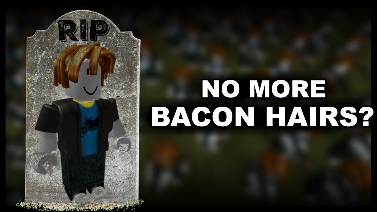 Roblox REMOVED Bacon Hairs? YouTube