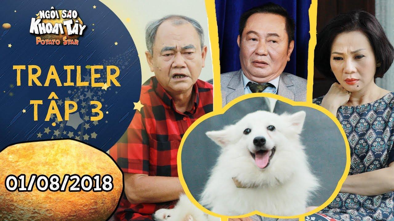 Ngôi sao khoai tây   trailer tập 3: Cả nhà cuống cuồng vì cún cưng Đậu Đậu bỗng nhiên mất tích