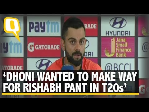 Dhoni Only Wanted to Make Way For Rishabh Pant in T20s: Virat Kohli | The Quint