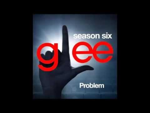 Glee - Problem (DOWNLOAD MP3+FULL PERFORMANCE)