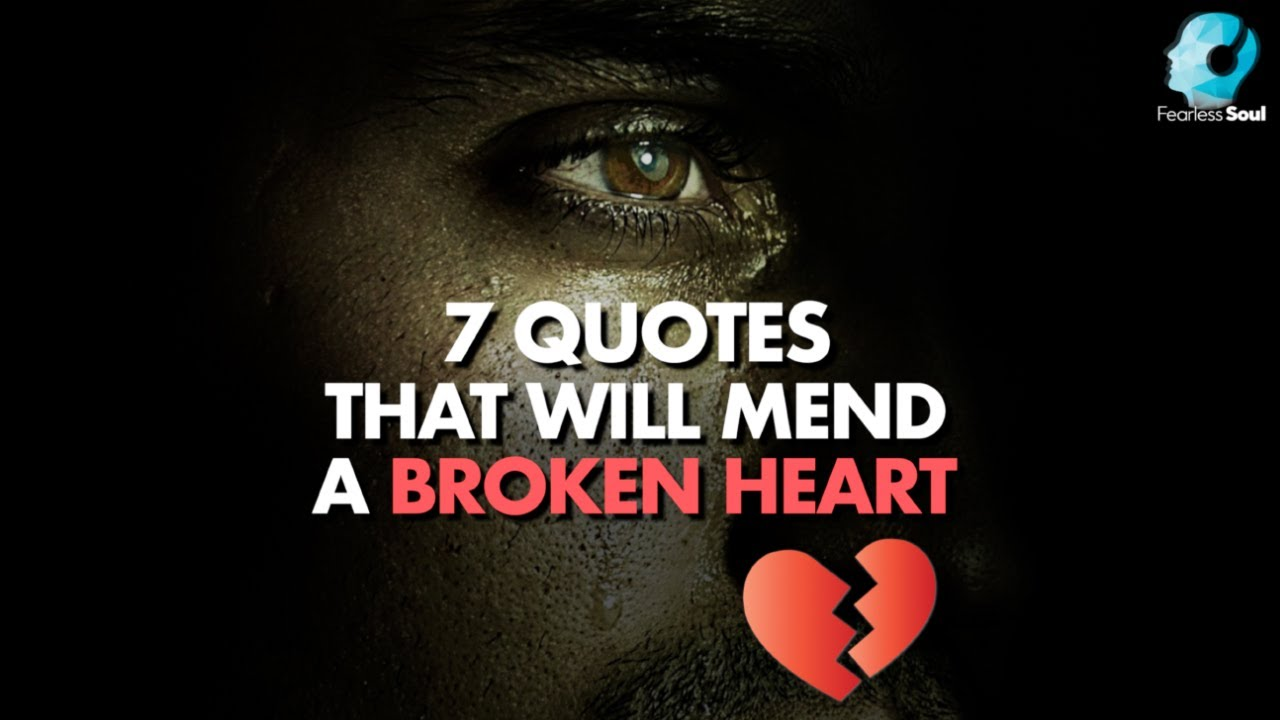 quotes that will mend a broken heart restore your pride