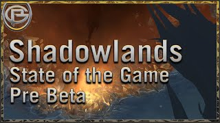 Shadowlands Current State - A Casual Chat