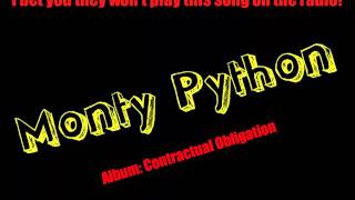 Watch Monty Python I Bet You They Wont Play This Song On The Radio video