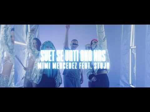 Mimi Mercedez Feat. Stoja - Svet Se Vrti Oko Nas (Prod. By Zartical)