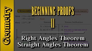Geometry: Beginning Proofs (Level 2 of 3)   Right angles and straight angles theorem