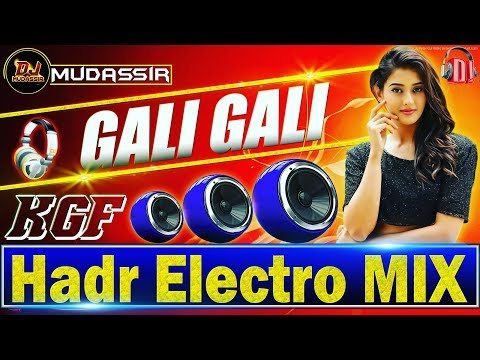 Gali Gali (Mein Phirta Hai ) New 2019 Song || KGF Movie || Hard Bass Electro Mix || Dj Mudassir