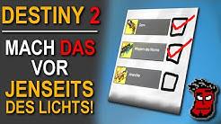 Destiny 2: Mach DAS vor Jenseits des Lichts! Content-Vault Checkliste   Gameplay [Deutsch German]