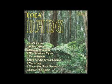 Eola - Dang (2016) FULL ALBUM