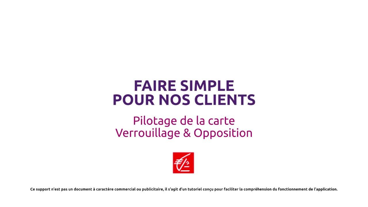 Appli Mobile Verrouillage Temporaire Et Opposition De La Carte Bancaire