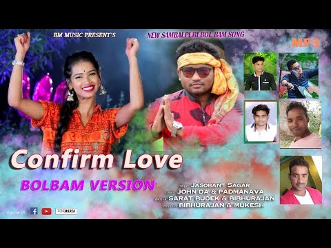 CONFIRM LOVE ll Bol Bam Version Il Jashobanta Sagar  New Sambalpuri Song