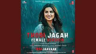 Thodi Jagah Lite (Female Version)