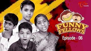 FUNNY FELLOWS   Kids Comedy Skits   Part #6   By Lavanya Alvala   #TeluguComedy