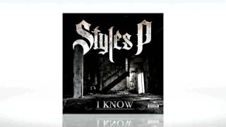 "Styles P  ""I Know"""