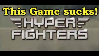 This Game Sucks - Hyper Fighters