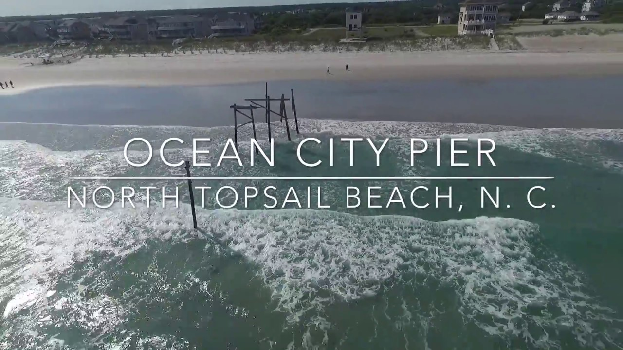 Ocean City Pier North Topsail Beach Nc