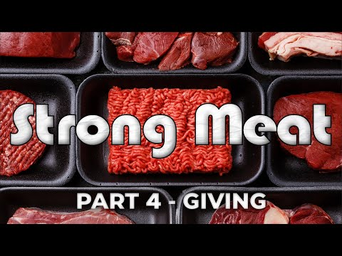 Strong Meat – Part 4 – Pastor Raymond Woodward