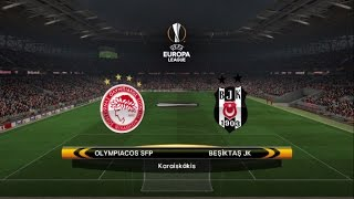 PES 2017 Patch 5 0 /UEFA Europa League /Round of 16/Olympiakos  - Besiktas