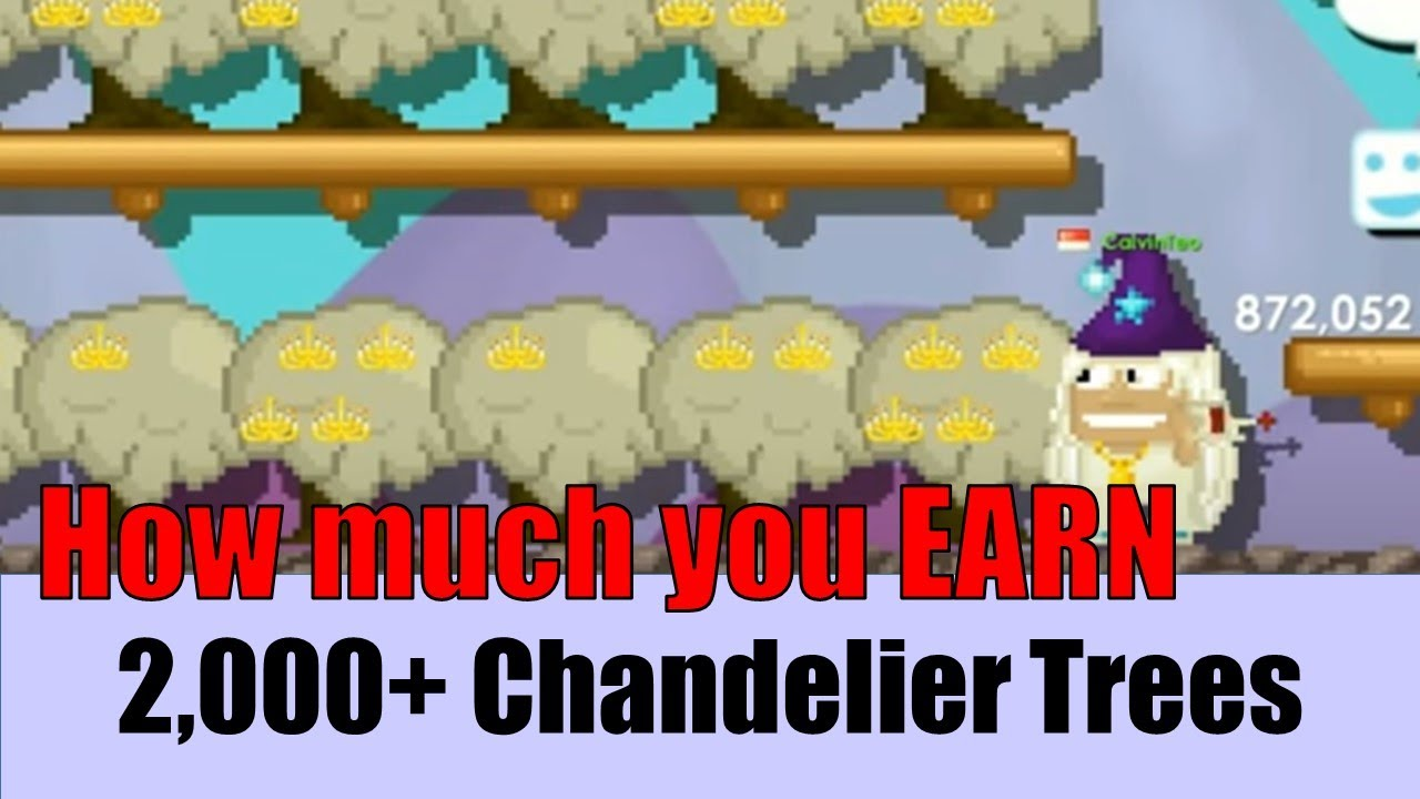 Growtopia #25 How much you EARN from 2000+ Chandelier Trees? - YouTube