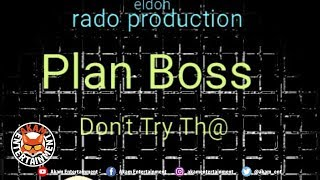 Plan Boss - Don't Try Data - July 2018
