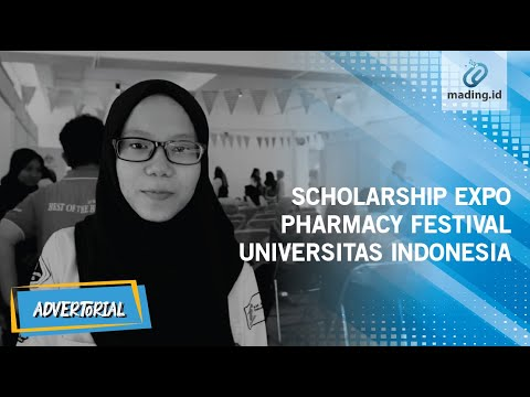 SCHOLARSHIP EXPO PHARMACY FESTIVAL UNIVERSITAS INDONESIA