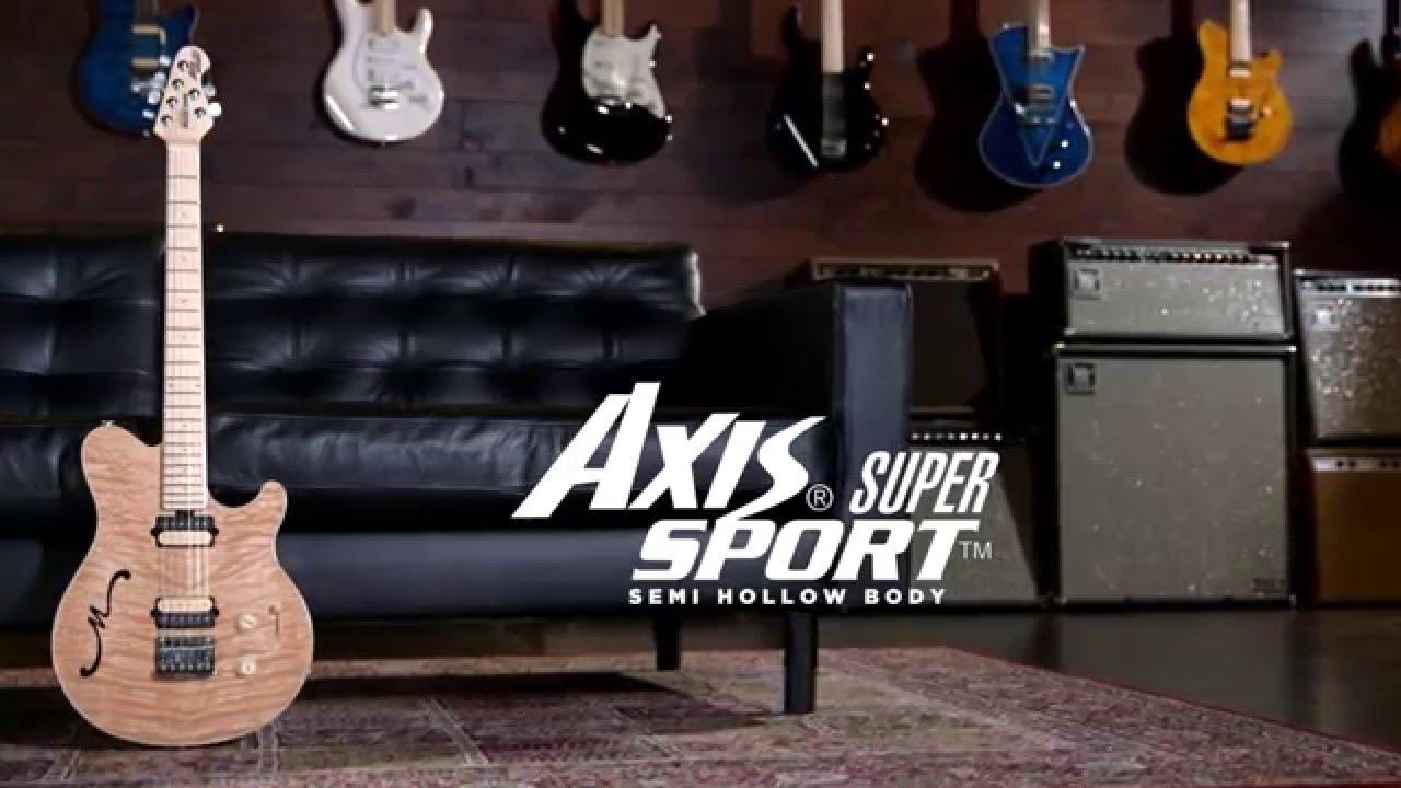 Ernie Ball Music Man Axis Semi Hollow Body Youtube