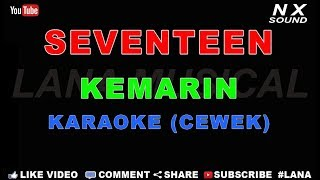 Gambar cover SEVENTEEN - KEMARIN   KARAOKE (CEWEK)   TANPA VOCAL