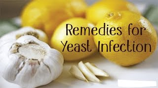 Yeast Infection Treatment -  Best Ways For Treatment Of Yeast Infection