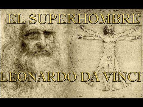La auténtica historia del SUPERHOMBRE Leonardo Da Vinci